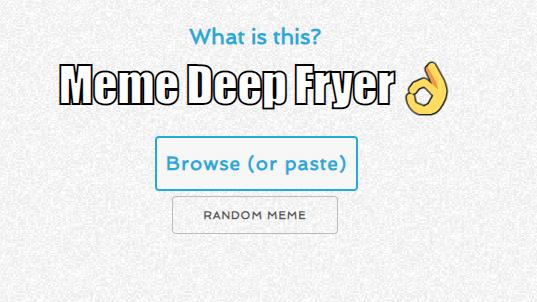 meme deep fryer