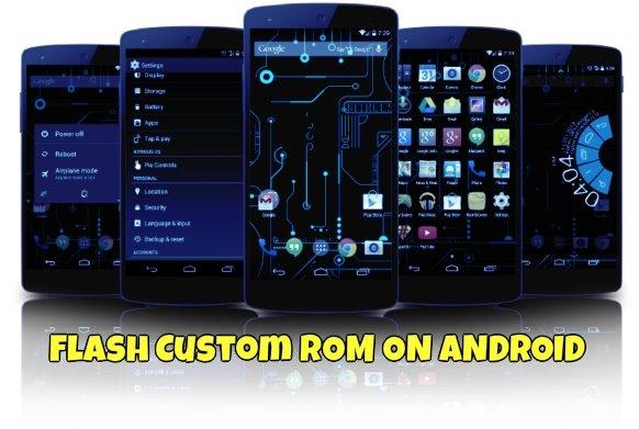 flash custom ROMs